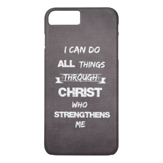 I Can do all things through Christ Bible Verse iPhone 7 Plus Case