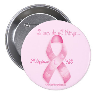 I can do all things through Christ Breast Cancer Button