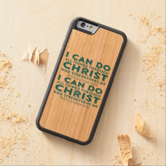 I Can Do All Things Through Christ Carved® Cherry iPhone 6 Bumper Case