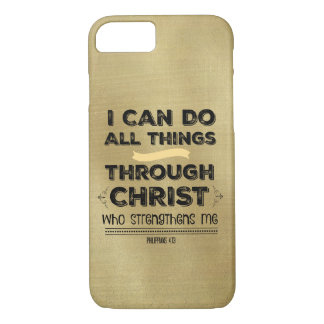 I Can Do All Things through Christ iPhone 7 Case