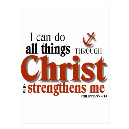 Can Do All Things Through Christ Postcard Zazzle