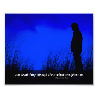 I Can Do All Things Through Christ Print Photograph