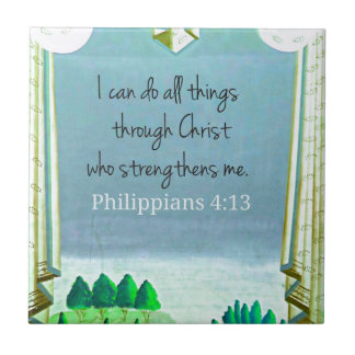 I can do all things through Christ who strengthens Tile