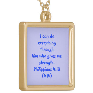 """I CAN DO ALL THINGS THROUGH HIM WHO STRENGTHENS"" GOLD PLATED NECKLACE"