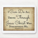 I can do all things through Jesus Christ Mouse Pad