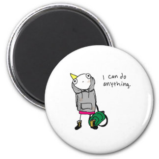 I can do anything. 2 inch round magnet