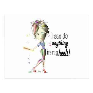 I can do anything in heels! Fun Stiletto Gifts Postcard