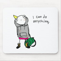 I can do anything. mouse pad