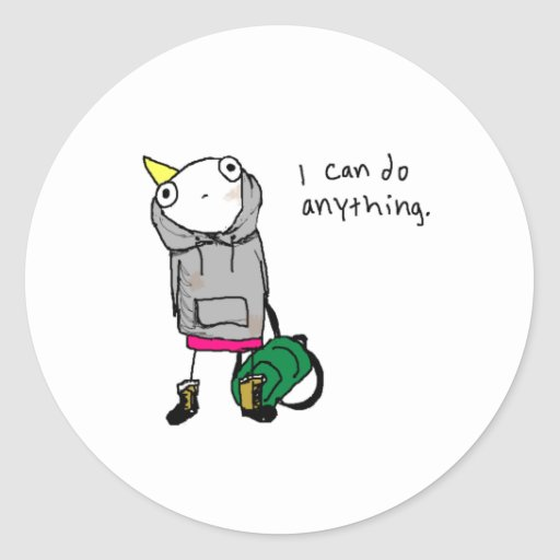 I can do anything. stickers