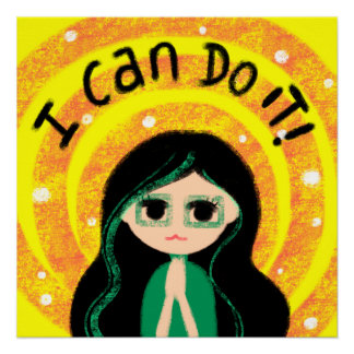 I Can Do It Uplifting Positivity Girl Painting Poster