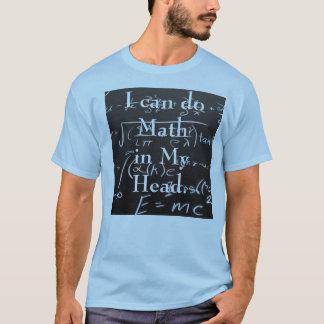 I can do math in my head T-Shirt