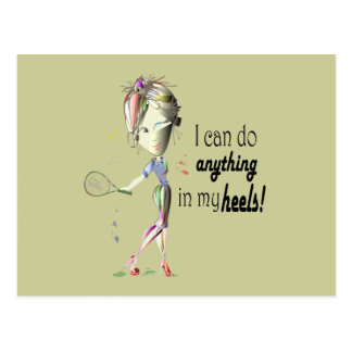 I can do tennis in stiletto shoes art postcard