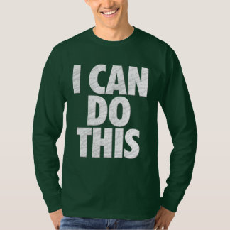 I Can Do This (Dark) T-Shirt