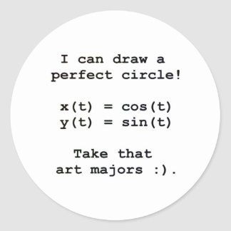 I can draw a perfect circle! classic round sticker