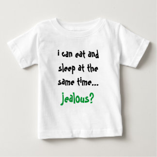 i can eat and sleep at the same time... jealous? t-shirt