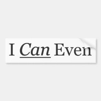 I CAN Even Car Bumper Sticker