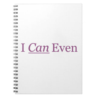 I CAN Even Notebook