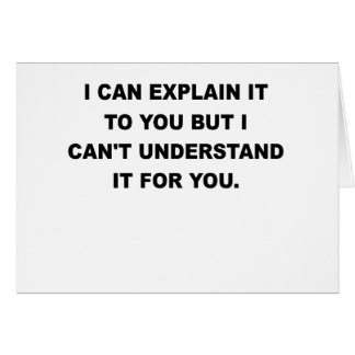 I CAN EXPLAIN IT TO YOU.png Card