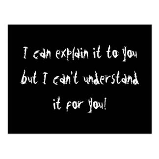 I Can Explain It To You Postcard