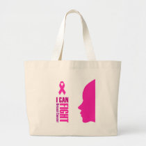 I can fight breast cancer- support women large tote bag