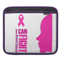 I can fight breast cancer- support women sleeve for iPads