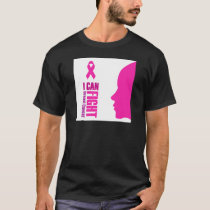 I can fight breast cancer- support women T-Shirt
