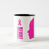 I can fight breast cancer- support women Two-Tone coffee mug