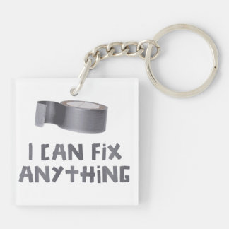 I Can Fix Anything with Duct Tape Double-Sided Square Acrylic Keychain