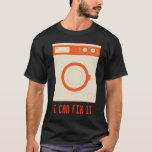 I can fix appliance T-Shirt