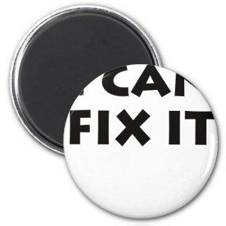 I CAN FIX IT! REFRIGERATOR MAGNET