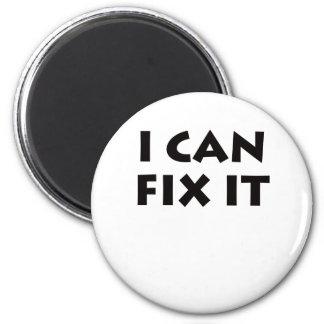 I CAN FIX IT! FRIDGE MAGNET