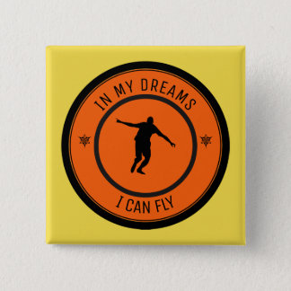 I CAN FLY PINBACK BUTTON