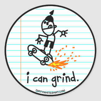 I can grind. classic round sticker