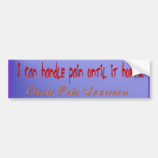 i can handle pain Bumper Sticker