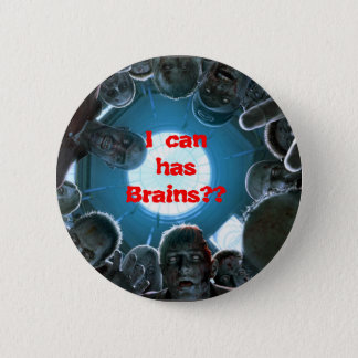I Can Has Brains? button