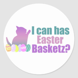 I can has Easter Basket Classic Round Sticker