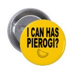 I CAN HAS PIEROGI PIN
