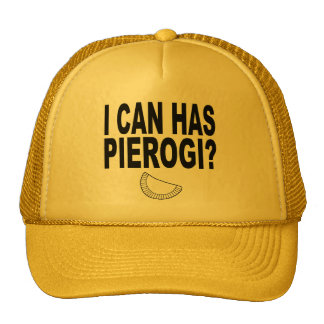 I CAN HAS PIEROGI TRUCKER HAT