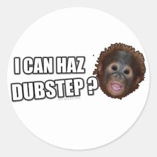 I CAN HAZ DUBSTEP? LOLz Dub Step Meme Round Stickers