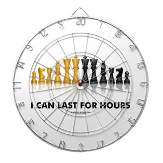 I Can Last For Hours (Chess Humor Chess Set) Dartboard With Darts