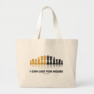 I Can Last For Hours (Chess Humor Chess Set) Large Tote Bag