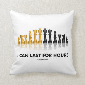 I Can Last For Hours (Chess Humor Chess Set) Throw Pillow