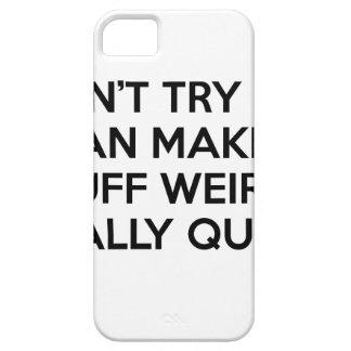 I Can Make Stuff Weird iPhone SE/5/5s Case