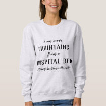 I can move mountains ash sweatshirt