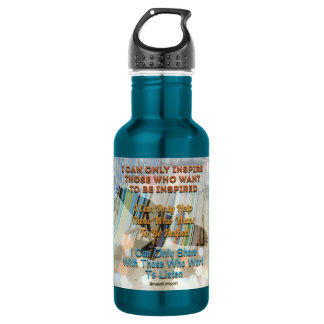 i can only inspire those who want to be inspired stainless steel water bottle