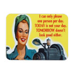 I Can Only Please One Person Per Day Magnet
