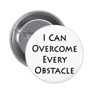 i can overcome every obstacle 2 inch round button