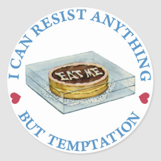 """I can resist anything but temptation,"" Alice says Classic Round Sticker"