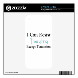 I Can Resist Everything Except Temptation iPhone 4 Skin
