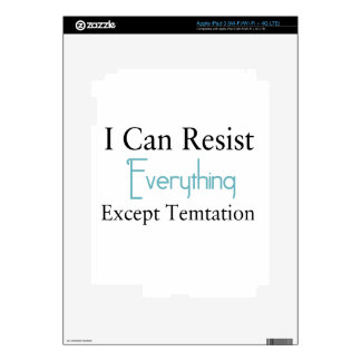 I Can Resist Everything Except Temptation Skin For iPad 3